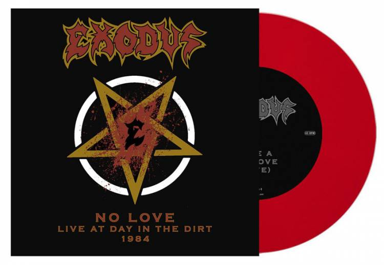 EXODUS - NO LOVE (LIVE AT DAY IN THE DIRT 1984 (RED vinyl 7