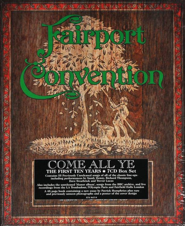 FAIRPORT CONVENTION - COME ALL YE: THE FIRST TEN YEARS (7CD BOX SET)