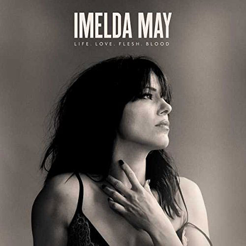 IMELDA MAY - LIFE LOVE FLESH BLOOD (LP)