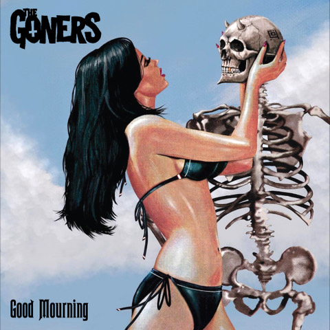 THE GONERS - GOOD MOURNING (BLUE vinyl LP)
