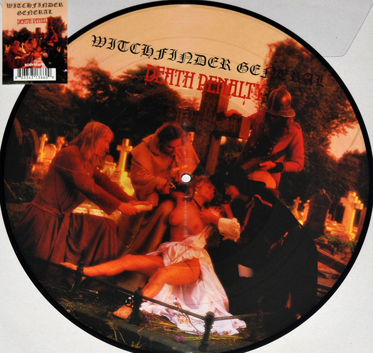 WITCHFINDER GENERAL - DEATH PENALTY (PICTURE DISC LP)