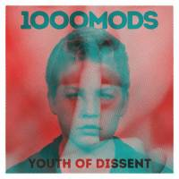 1000MODS - YOUTH OF DISSENT (2LP)
