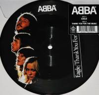 "ABBA - EAGLE/THANK YOU FOR THE MUSIC (PICTURE DISC 7"")"