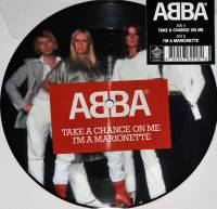 "ABBA - TAKE A CHANCE ON ME/I'M A MARIONETTE (PICTURE DISC 7"")"