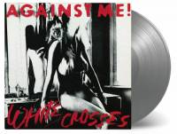 AGAINST ME! - WHITE CROSSES (SILVER vinyl LP)