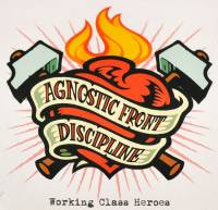 AGNOSTIC FRONT / DISCIPLINE - WORKING CLASS HEROES (CD)