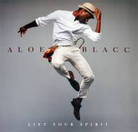 ALOE BLACC - LIFT YOUR SPIRIT (LP)