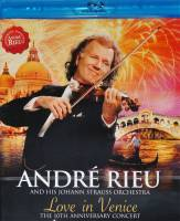 ANDRE RIEU - LOVE IN VENICE: THE 10TH ANNIVERSARY CONCERT (BLU-RAY)