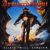 ARMORED SAINT - SAINTS WILL CONQUER (12