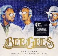 BEE GEES - TIMELESS: THE ALL TIME GREATEST HITS (2LP)
