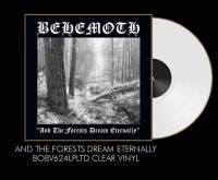 BEHEMOTH - AND THE FORESTS DREAM ETERNALLY (CLEAR vinyl LP)