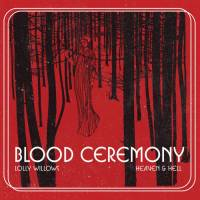 BLOOD CEREMONY - LOLLY WILLOWS (7