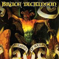 BRUCE DICKINSON - TYRANNY OF SOULS (LP)
