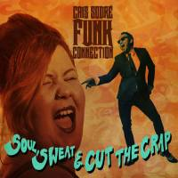 CAIS SODRE FUNK CONNECTION - SOUL, SWEAT & CUT THE CRAP (ORANGE vinyl LP)