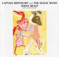 CAPTAIN BEEFHEART AND THE MAGIC BAND - SHINY BEAST (BAT CHAIN PULLER) CD)