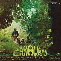 CARAVAN - IF I COULD DO IT ALL OVER AGAIN, I'D DO IT ALL OVER FOR YOU (LP)
