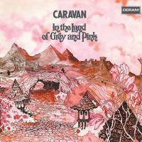 CARAVAN - IN THE LAND OF GREY AND PINK (LP)