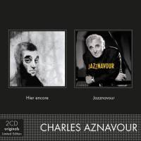 CHARLES AZNAVOUR - HIER ENCORE / JAZZNAVOUR (2CD BOX SET)