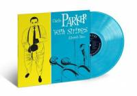CHARLIE PARKER - CHARLIE PARKER WITH STRING: ALTERNATE TAKES (COLOURED vinyl LP)