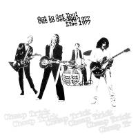 CHEAP TRICK - OUT TO GET YOU! LIVE 1977 (2LP)