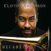 CLIFTON ANDERSON - DECADE (CD)