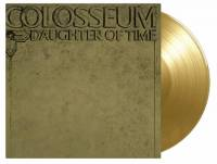 COLOSSEUM - DAUGHTER OF TIME (GOLD vinyl LP)