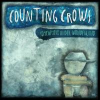 COUNTING CROWS - SOMEWHERE UNDER WONDERLAND (LP)