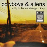 COWBOYS & ALIENS - A TRIP TO THE STONEHENGE COLONY (CLEAR vinyl LP)