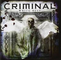 CRIMINAL - WHITE HELL (CD + DVD)