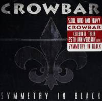 CROWBAR - SYMMETRY IN BLACK (CD)