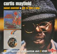 CURTIS MAYFIELD - SWEET EXORCIST & GOT TO FIND A WAY (CD)