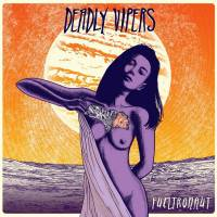 DEADLY VIPERS - FUELTRONAUT (PURPLE vinyl LP)