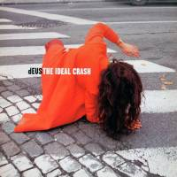 DEUS - THE IDEAL CRASH (2LP)