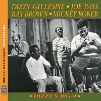 DIZZY GILLESPIE/JOE PASS/RAY BROWN/MICKEY ROKER - DIZZY'S BIG 4 (CD)