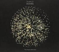DOVES - THE BEST OF DOVES: THE PLACES BETWEEN (2CD + DVD)