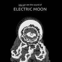 ELECTRIC MOON - YOU CAN SEE THE SOUND OF (LP)