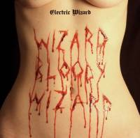 ELECTRIC WIZARD - WIZARD BLOODY WIZARD (COLOURED vinyl LP)