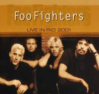 FOO FIGHTERS - LIVE IN RIO 2001 (CD)
