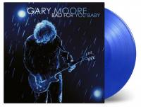 GARY MOORE - BAD FOR YOU BABY (BLUE vinyl 2LP)