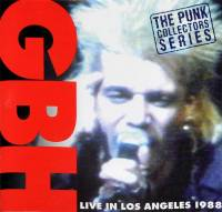 GBH - LIVE IN LOS ANGELES 1988 (CD)