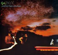 GENESIS - AND THEN THERE WERE THREE (LP)