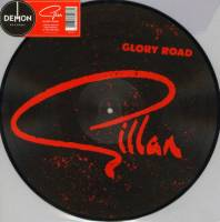 GILLAN - GLORY ROAD (PICTURE DISC LP)