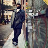 GREGORY PORTER - TAKE ME TO THE ALLEY (CD + DVD)