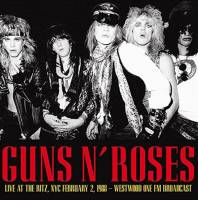 GUNS N' ROSES - LIVE AT THE RITZ, NYC FEBRUARY 2, 1988 (CD)