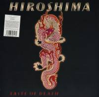 HIROSHIMA - TASTE OF DEATH (RED vinyl LP)