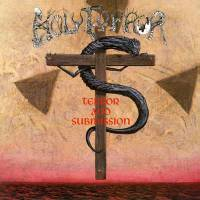 HOLY TERROR - TERROR AND SUBMISSION (WHITE w/ RED SPLATTER vinyl LP)