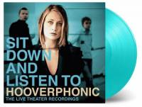 HOOVERPHONIC - SIT DOWN AND LISTEN TO (TURQUOISE vinyl 2LP)