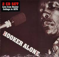 JOHN LEE HOOKER - ALONE: VOLUMES 1 & 2 (2CD)