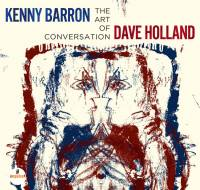 KENNY BARRON / DAVE HOLLAND - THE ART OF CONVERSATION (CD)