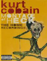 KURT COBAIN - MONTAGE OF HECK: THE HOME RECORDINGS (CASSETTE)